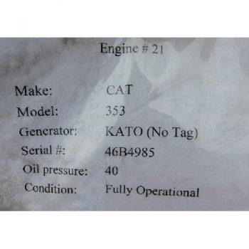 GENSET, CAT 353, S/N- 46B4985 w/KATO 350KW Generator ( Fully Operational)